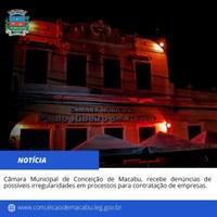 CÂMARA MUNICIPAL DE CONCEIÇÃO DE MACABU, RECEBE DENUNCIAS DE POSSÍVEIS IRREGULARIDADES EM PROCESSOS PARA CONTRATAÇÃO DE EMPRESAS.