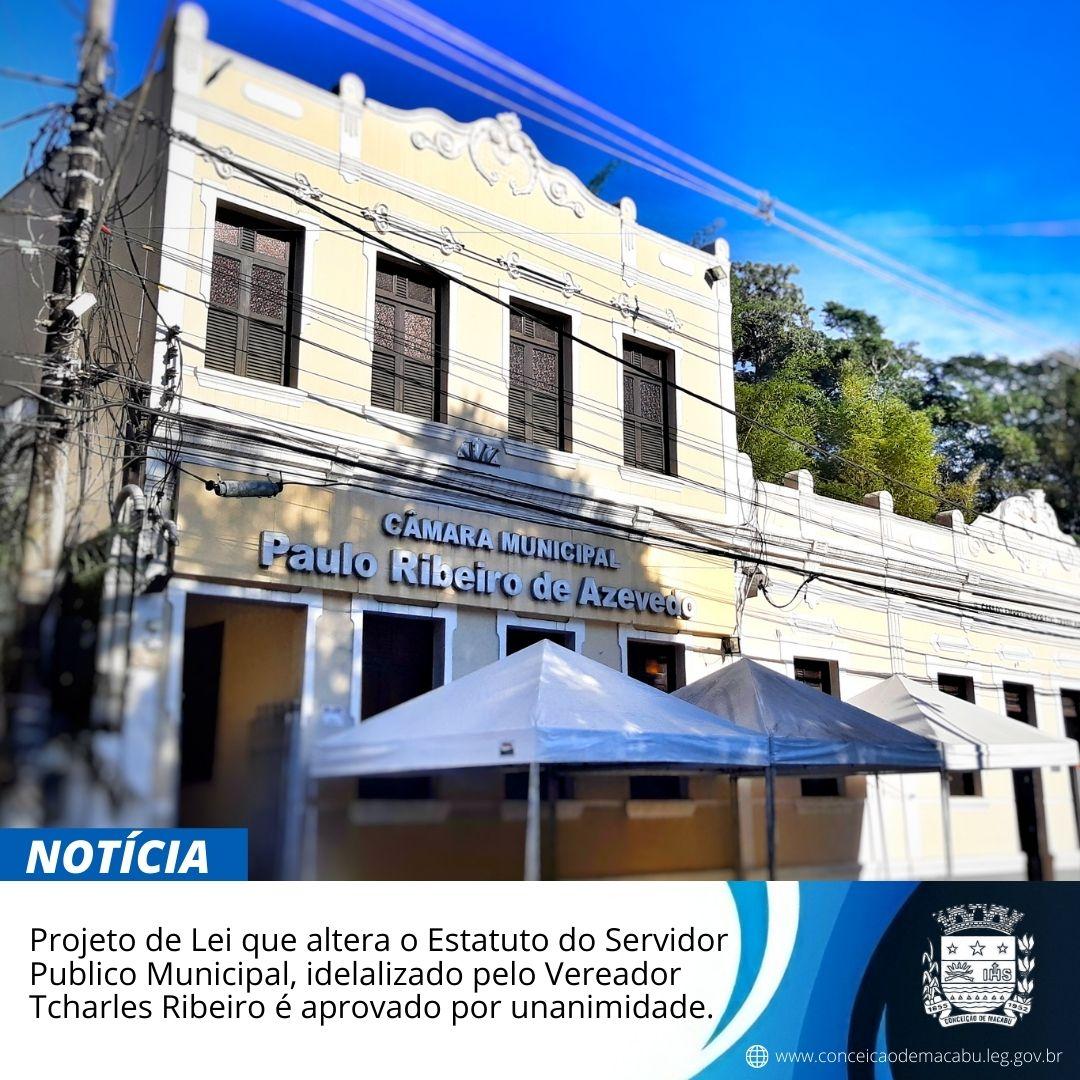 Idealizado pelo Vereador Tcharles Ribeiro, Projeto de Lei que altera o Estatuto do Servidor Público Municipal é aprovado por unanimidade.