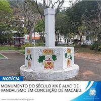 MONUMENTO DO SÉCULO XIX É ALVO DE VANDALISMO EM CONCEIÇÃO DE MACABU.