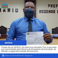Projeto de Lei 34/2021, de autoria do Vereador Ticó, é aprovado por unanimidade pela Câmara de Vereadores de Conceição de Macabu e segue para sanção do Executivo.