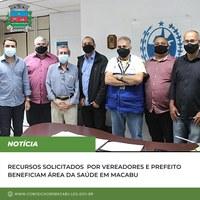 Recursos solicitados por vereadores e prefeito beneficiam área da Saúde em Conceição de Macabu