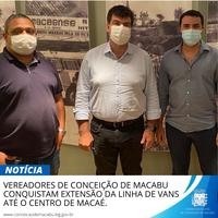 VEREADORES DE CONCEIÇÃO DE MACABU CONQUISTAM EXTENSÃO DA LINHA DE VANS ATÉ O CENTRO DE MACAÉ.