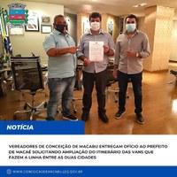 Vereadores de Conceição de Macabu entregam ofício ao prefeito de Macaé solicitando ampliação do itinerário das vans que fazem a linha entre as duas cidades