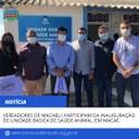 Vereadores de Macabu, participam da inauguração de Unidade Básica de Saúde Animal, em Macaé